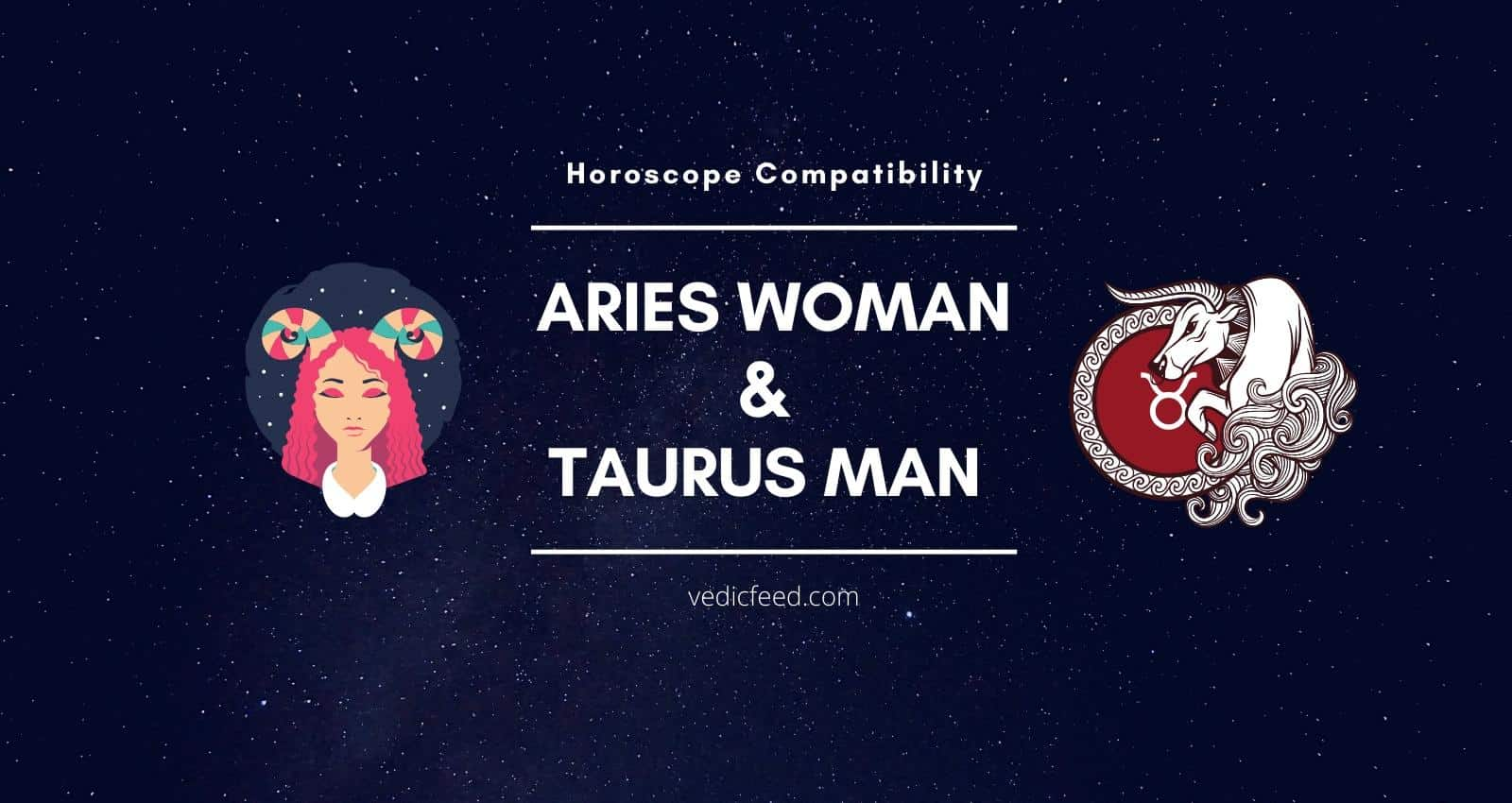 Aries Woman and Taurus Man Compatibility