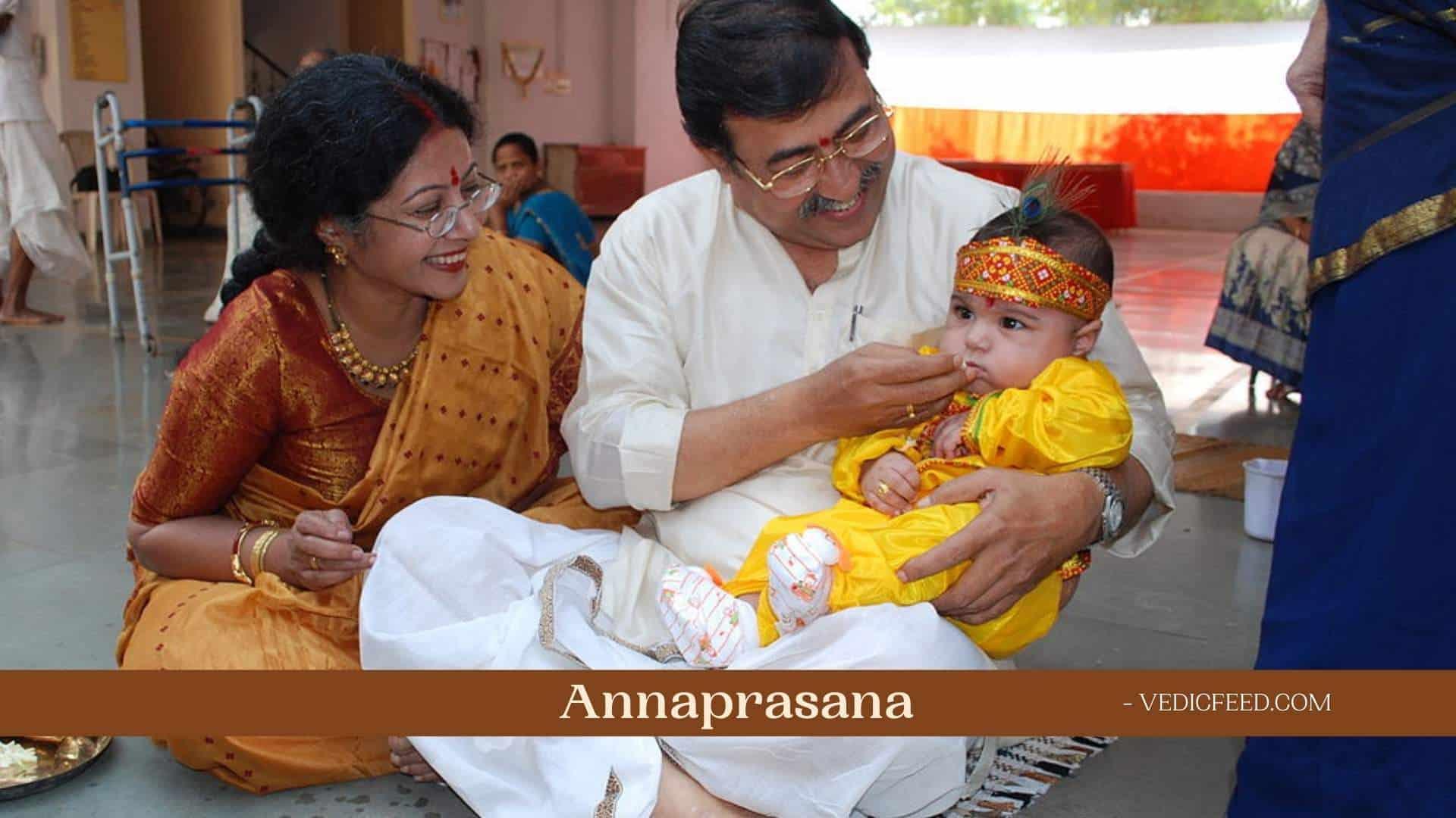 Annaprasana - Rice Feeding Ceremony in Hinduism