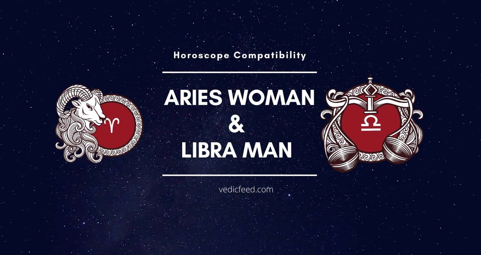 Aries Woman and Libra Man Horoscope Compatibility