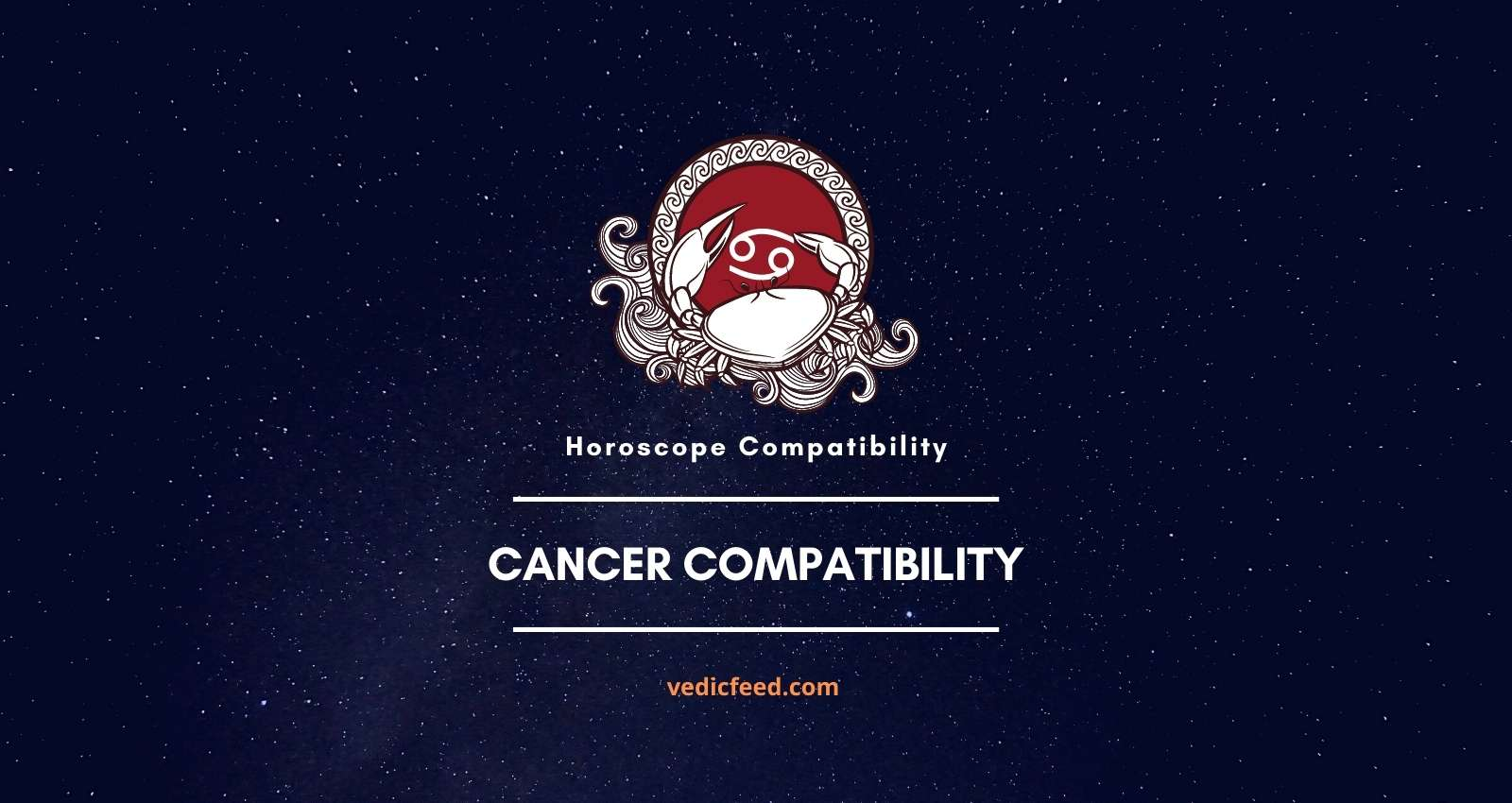 Cancer Compatibility with All Signs