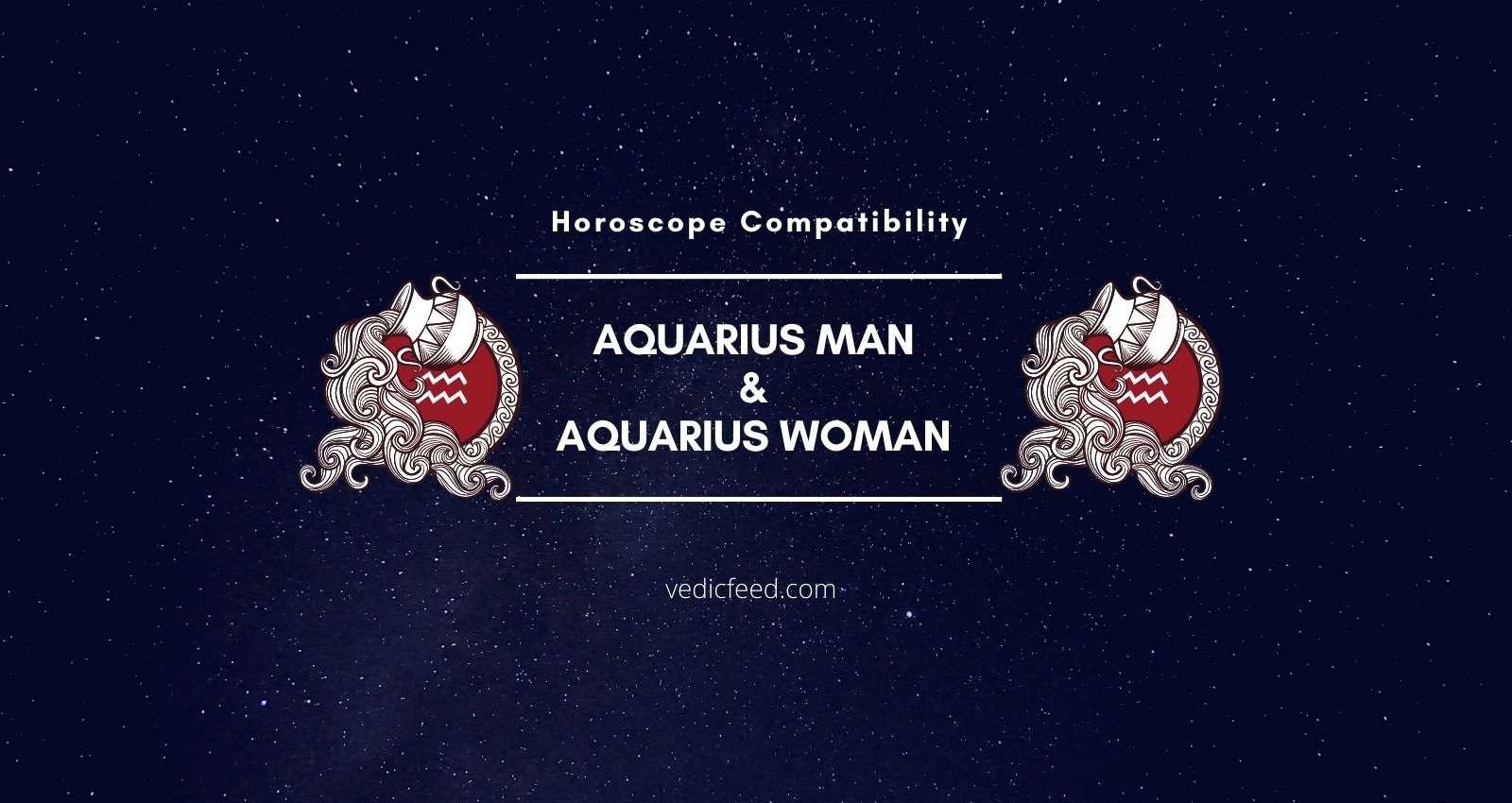 Aquarius Man and Aquarius Woman Compatibility
