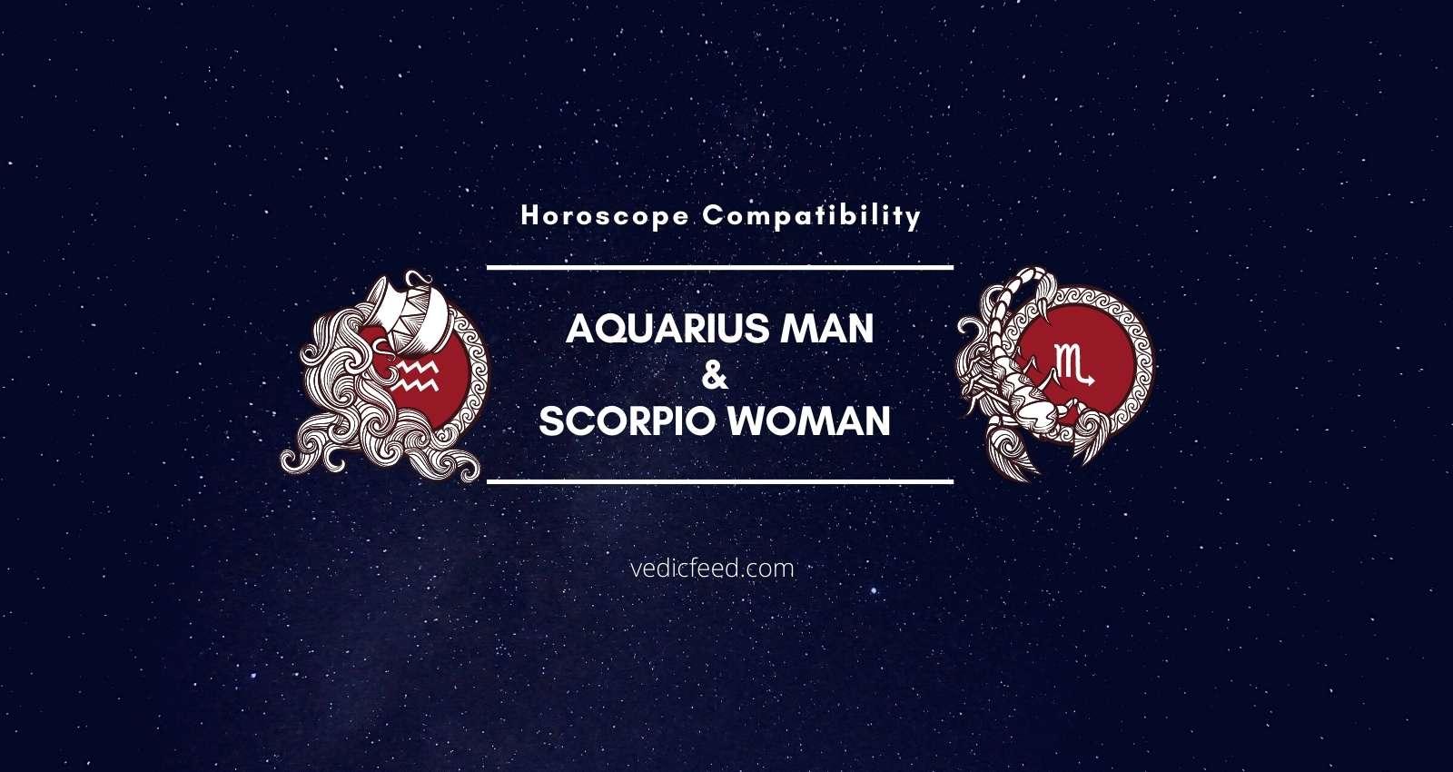 Aquarius Man and Scorpio Woman Compatibility