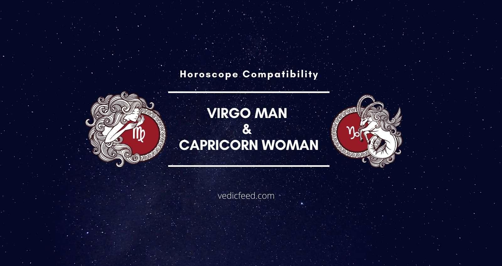Virgo woman capricorn man break up