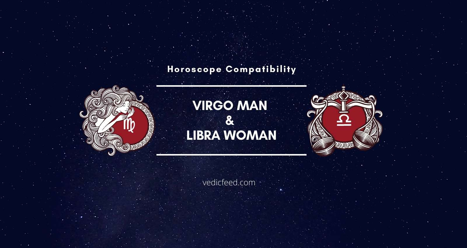 Are libra woman what compatible with signs Libra and