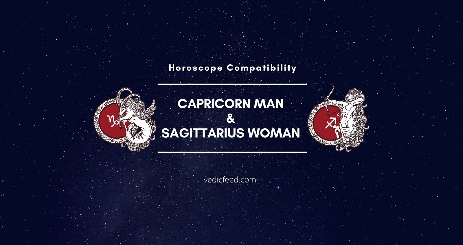 Capricorn Man and Sagittarius Woman Compatibility