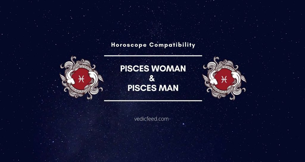 Pisces Man and Pisces Woman Compatibility