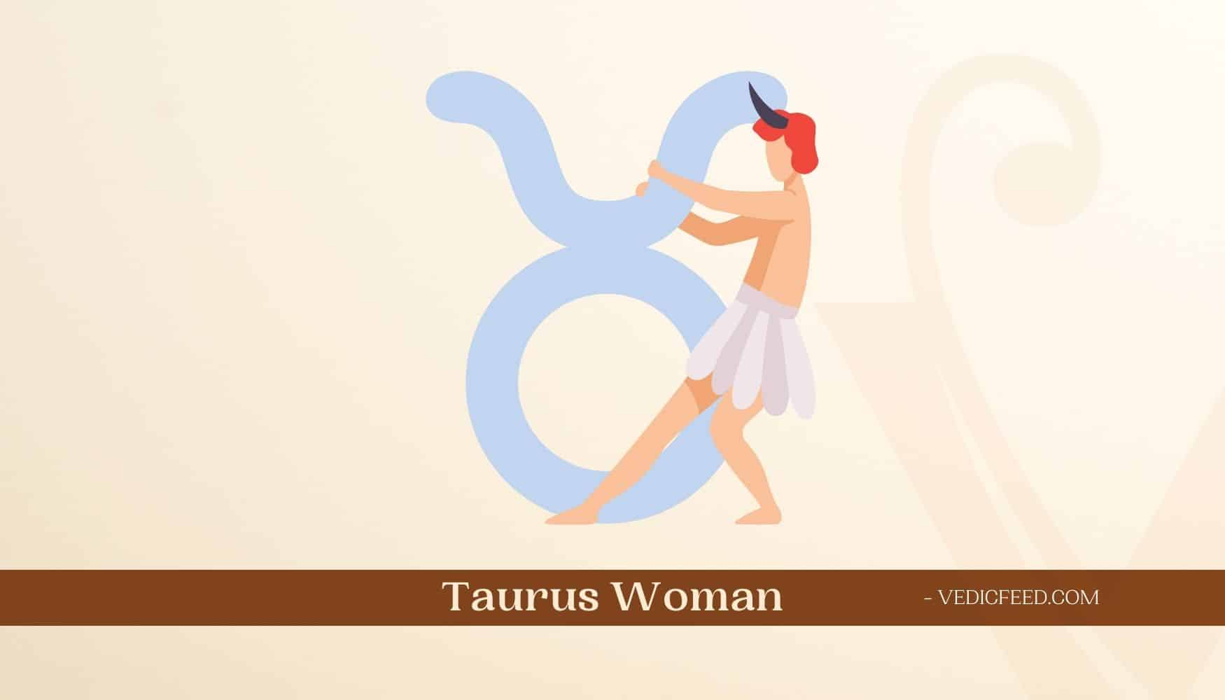 Taurus Woman Traits and Facts